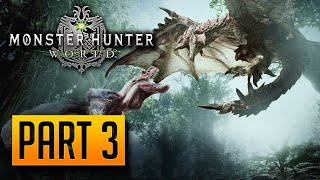 Monster Hunter: World - Gameplay Walkthrough Part 3: Chew The Fat [PC]