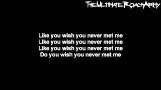 download lagu Papa Roach - Wish You Never Met Me { gratis