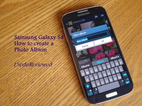 Samsung Galaxy S4 : How to create a photo album