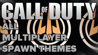 Call of Duty // ALL Multiplayer Spawn Themes! (CoD4 - BO3)