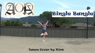 AOA (에이오에이) - Bingle Bangle (빙글뱅글) [Dance Cover by Kira] [KPOP DANCE IN PUBLIC]