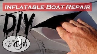 Step-by-Step - Inside/Outside Patch - Inflatable Boat Repair (Sailing Satori) OTH:7