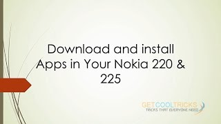 Nokia 220, 225 MRE Apps in vpx format