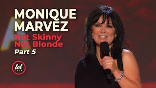 Monique Marvez Not Skinny Not Blonde • Part 5 | LOLflix