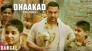 Dhaakad - Full Video | Dangal | Aamir Khan | Pritam | Amitabh Bhattacharya | Raftaar
