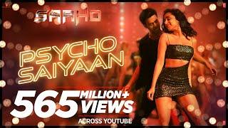 Psycho Saiyaan   Saaho   Prabhas, Shraddha Kapoor   Tanishk Bagchi, Dhvani Bhanushali, Sachet Tandon