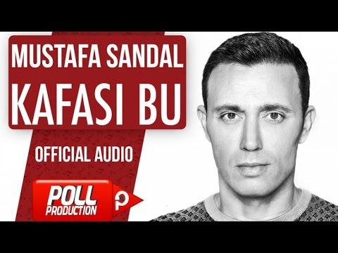 Mustafa Sandal - Kafası Bu - ( Official Audio )
