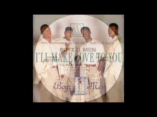 Boyz II Men - I39ll Make Love To You LP Version HQ