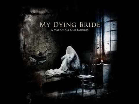 My Dying Bride - Kneel Till Doomsday