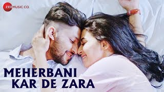 Meherbani Kar De Zara Official Music | Shaurya Khare Feat. Tushar Joshi
