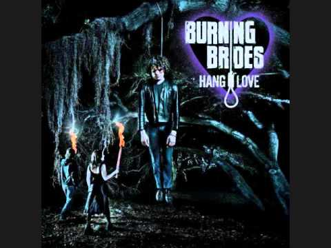 Burning Brides - Feel No Shame