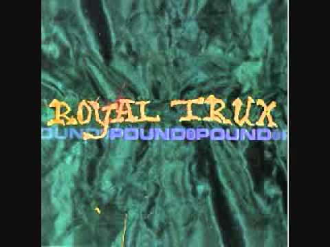 Royal Trux - Call Out The Lions