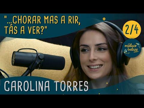 """Maluco Beleza - """"...chorar mas a rir, tás a ver?"""" - Carolina Torres (pt2)"""