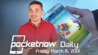 Galaxy S 4 Hands-on, Motorola X Phones Rumored, Galaxy Note III Size & More - Pocketnow Daily