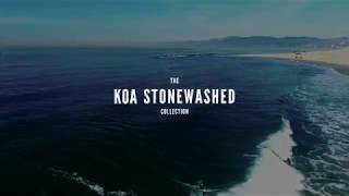 Original Grain - The KOA STONEWASHED Collection 🏄