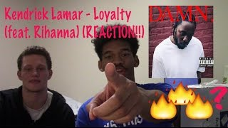 Kendrick Lamar - Loyalty (feat. Rihanna) (REACTION!)