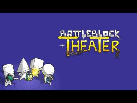 BattleBlock Theater Music - BUCKLE YOUR PANTS