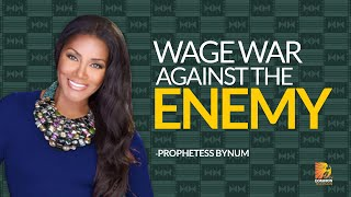 Wage War Against The Enemy  | Archbishop Duncan-Williams/Prophetess Bynum.