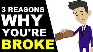 3 Reasons Why You're Still Broke (Animated)