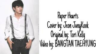 "[BTS] - ""PAPER HEARTS"" Cover by JEON JUNGKOOK"