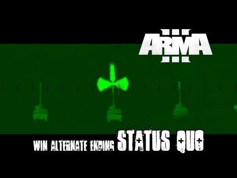Status Quo - ArmA 3 Campaign Alternate Ending