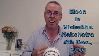 Moon In Vishakha Nakshatra 4th December 2018 With Michael Reed