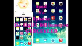 Ipad Ve Iphone Hakkında Bilinmeyen Gerçekler 😜