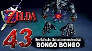 Let's Play The Legend of Zelda Ocarina of Time Part 43: Schattenmonströsität Bongo Bongo