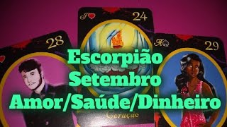 ESCORPIÃO PREVISÕES SETEMBRO 2019 AMOR TRABALHO SAÚDE DINHEIRO BARALHO CIGANO TARÔ