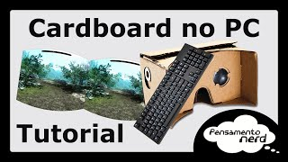 Usando o Google Cardboard no PC [TUTORIAL]
