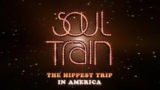 Soul Train - The Hippest Trip in America