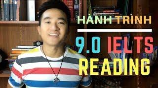 MÌNH ĐẠT 9.0 IELTS READING NHƯ THẾ NÀO (P1)