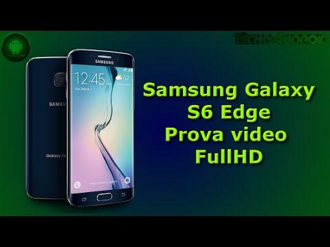 Samsung Galaxy S6 Edge prova video FullHD