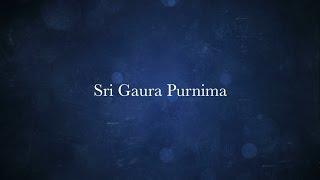 Sri Gaura Purnima 2017 - Vrindavan Chandrodaya Mandir