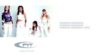 Watch PYT Anywhere USA video