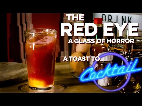 How to Drink: Red Eye