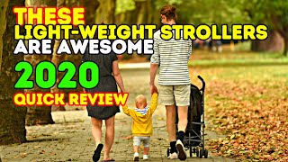 Review: Best Strollers 2018 - Top 10 Lightweight Baby Strollers