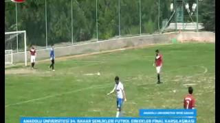 Anadolu Üniversitesi Futbol Final Maçı Hukuk Fakültesi - Eğitim Fakültesi