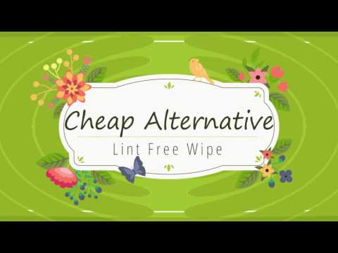 Alternative to Lint Free Wipes