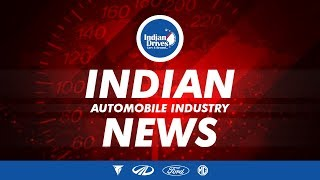 Indian Automobile News - Mahindra & Mahindra, Tork Motor, MG Motor and Ford India
