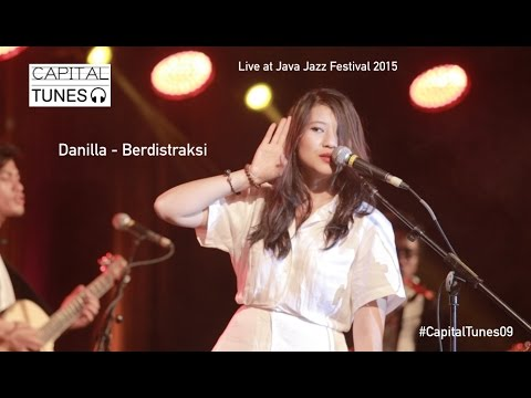 Danilla - Berdistraksi / Live At Java Jazz Festival 2015 / Capital Tunes #9