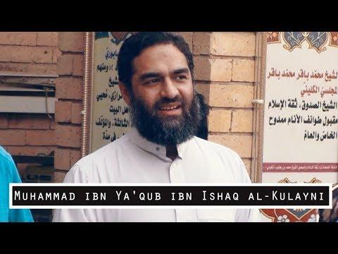 Muhammad ibn Ya'qub ibn Ishaq al-Kulayni | Maulana Syed Ali Raza Rizvi
