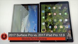 2017 Surface Pro vs. 2017 iPad Pro 12.9