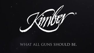 Kimber - What All Guns Should Be