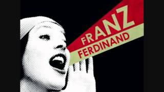 Watch Franz Ferdinand This Boy video