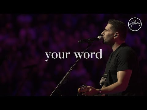 Your Word - Hillsong Worship