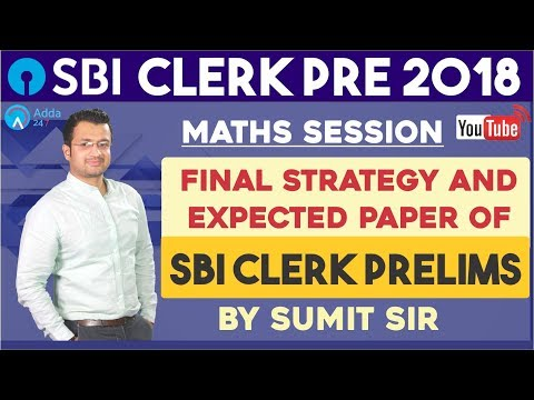 SBI CLERK |Final Strategy and Expected Paper of SBI Clerk Prelims | Maths | Sumit sir thumbnail