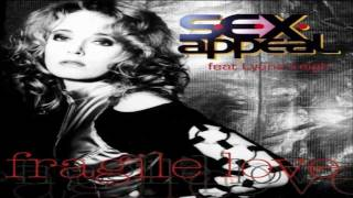 Watch Sex Appeal Fragile Love video