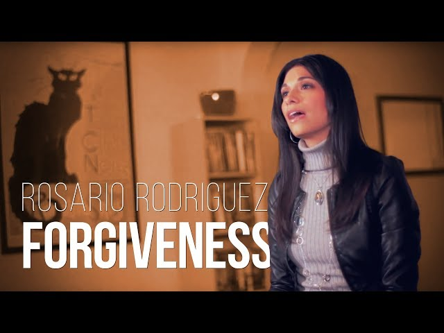 Forgiveness - Rosario Rodriguez