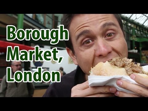 Borough Market in London - What You Should Eat